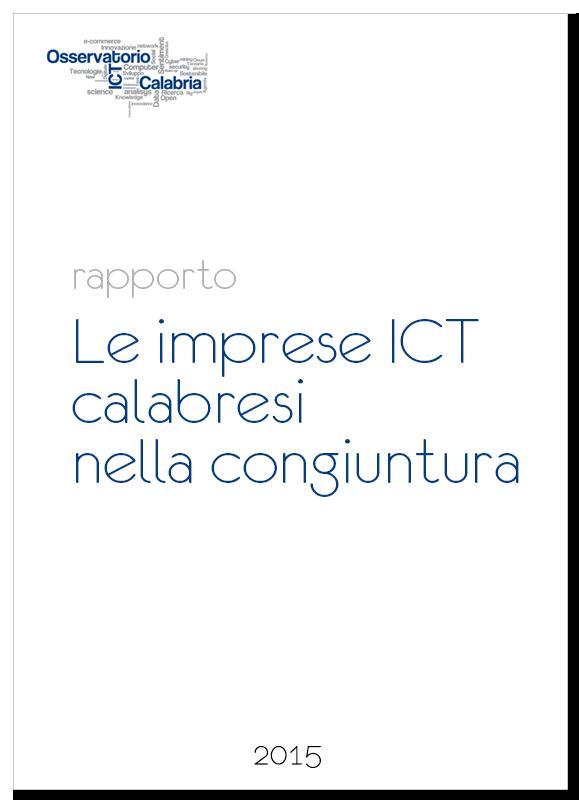 Le imprese ICT calabresi nella congiuntura. Rapporto 2015